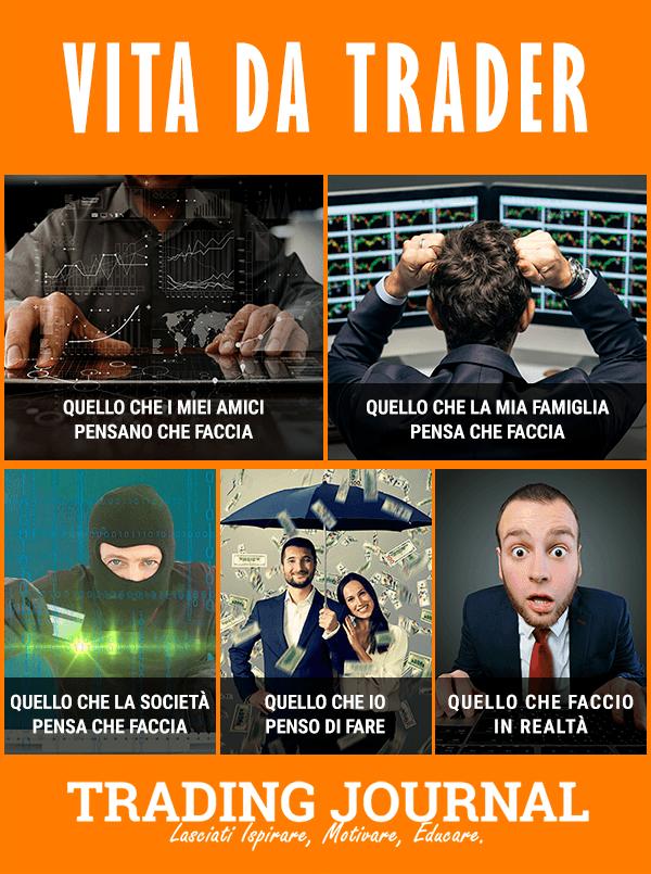 Vita da trader