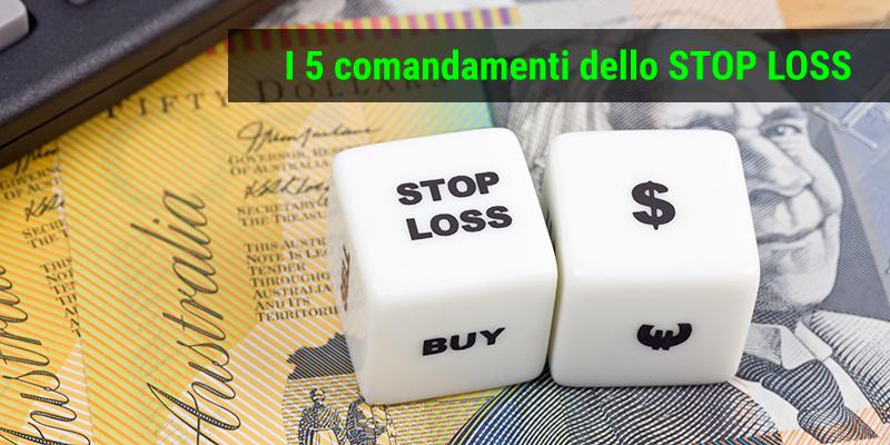 I 5 comandamenti dello stop loss