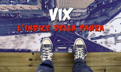 Indice Vix, niente paura!