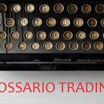 glossario trading