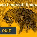 quanto-conosci-i-mercati-finanziari-quiz